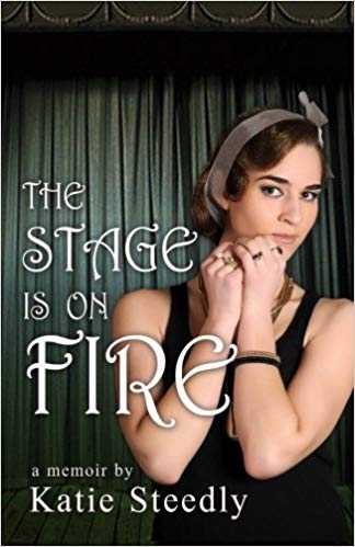 The Stage is on Fire Book Cover